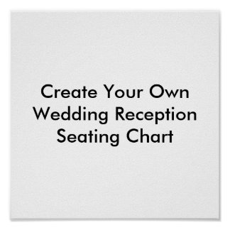 Create Your Own Wedding Reception Seating Chart Poster