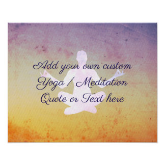 Create your own Yoga / Meditation Quote or Text Poster