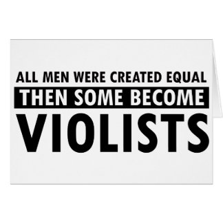 Created equally violists design greeting card