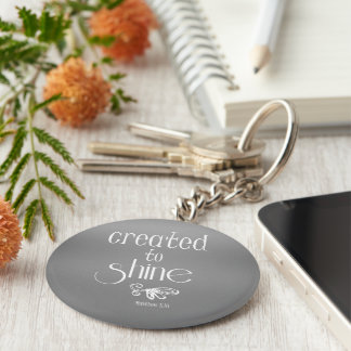 Created to Shine Quote Basic Round Button Key Ring