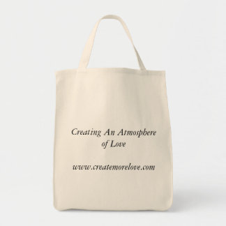 Creating An Atmosphere of Lovewww.createmorelov... Grocery Tote Bag
