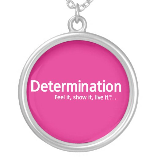 """Creating My Best Life """"Determination"""" Necklace"""