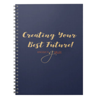 Creating Your Best Future Notebook