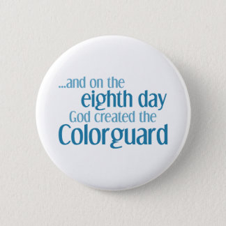 Creation of the Colorguard 6 Cm Round Badge