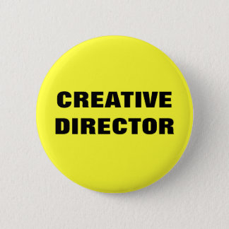 CREATIVE DIRECTOR 6 CM ROUND BADGE