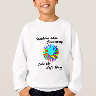 Creative Left Hand Sweatshirt