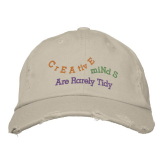 Creative Minds Are Rarely Tidy Embroidered Hats