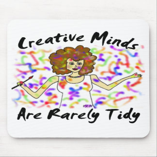 Creative Minds Are Rarely Tidy Vertical Mousepad
