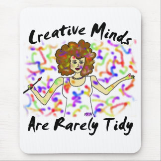 Creative Minds Are Rarely Tidy Vertical Mouse Pad