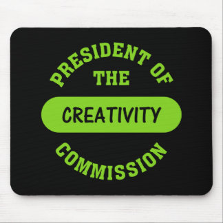 Creativity Commission President Mouse Pad