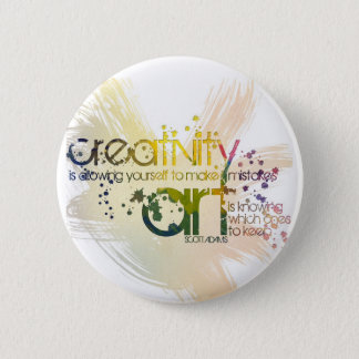 creativity is allowing yourself to make mistakes 6 cm round badge