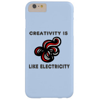 """Creativity is Like Electricity"" Apple/Samsung Cas Barely There iPhone 6 Plus Case"