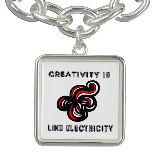 """Creativity is Like Electricity"" Square Charm Brac"