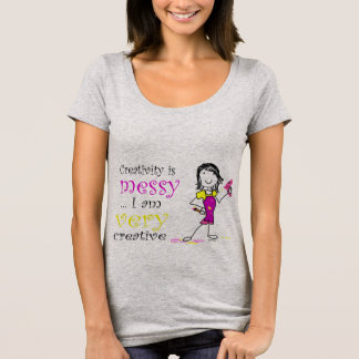 Creativity is Messy T Shirt