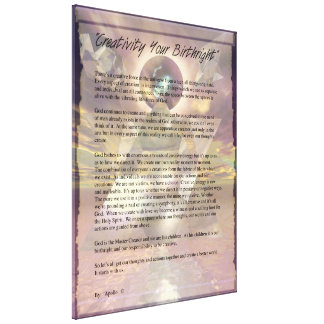 """""""Creativity Your Birthright"""" Gallery Wrapped Canvas"""
