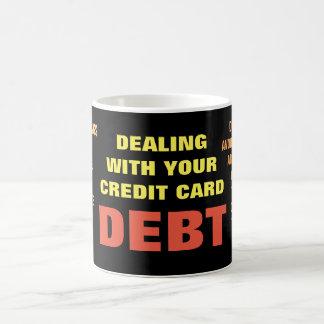 Credit card debt - Quote Mug
