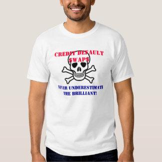 Credit Default Swaps T-shirts