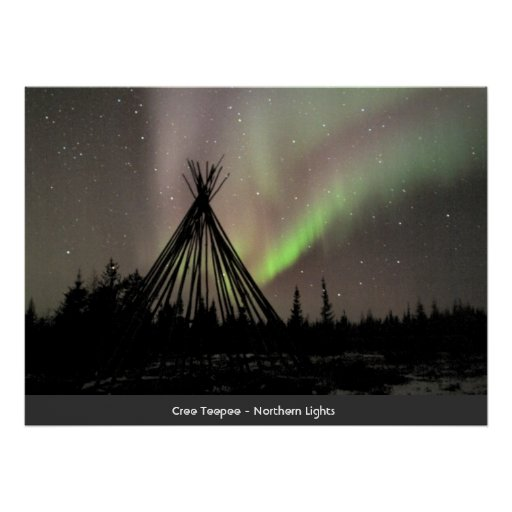 Cree Teepee - Northern Lights Poster