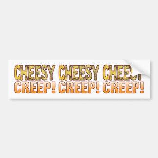Creep Blue Cheesy Bumper Sticker