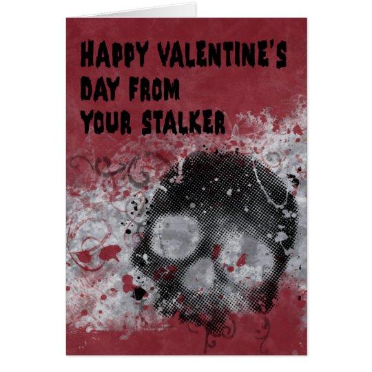 Creepy Stalker Valentine's Day Card