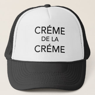 CRÉME DE LA CRÉME TRUCKER HAT
