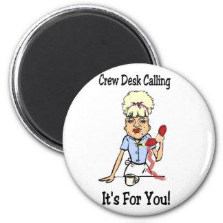 Crew Desk Calling 6 Cm Round Magnet
