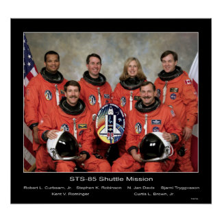 Crew of the STS-85 Shuttle Mission... Poster