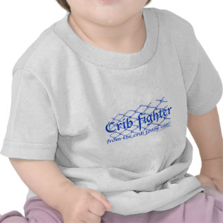 Crib Fighter - from the crib to the cage! Shirt