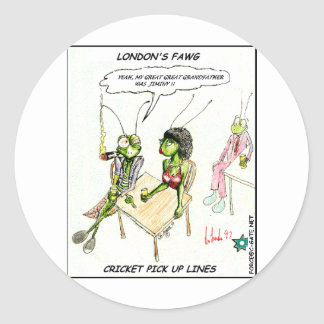 Cricket Pick-Up Lines Funny Gifts Tees Collectible Round Sticker