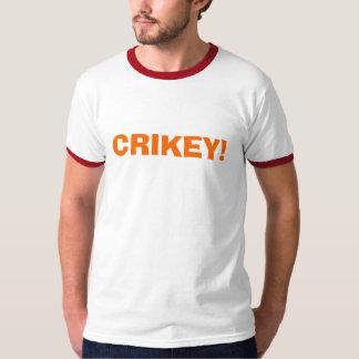 CRIKEY! T-Shirt