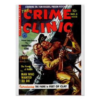 Crime Clinic 3 - The Man Who Wanted to Die Print