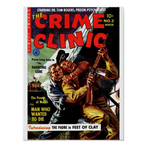 Crime Clinic #3 - The Man Who Wanted to Die Print