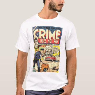 Crime Does Not Pay #131 T-shirt
