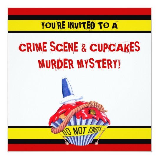 Crime Scene Cupcake Murder Mystery Invitation