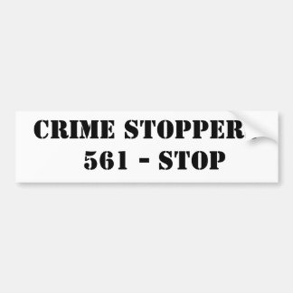 CRIME STOPPERS  561 - STOP BUMPER STICKER