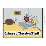 Crimes of Passion Fruit Zazzle Greeting Card