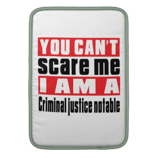 Criminal justice notable scare designs MacBook sleeves