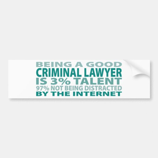 Criminal Lawyer 3% Talent Bumper Sticker