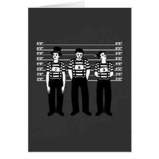 Criminal Mimes Card