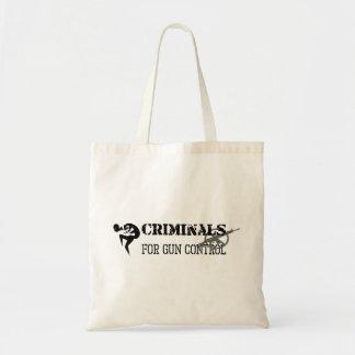Criminals For Gun Control Budget Tote Bag