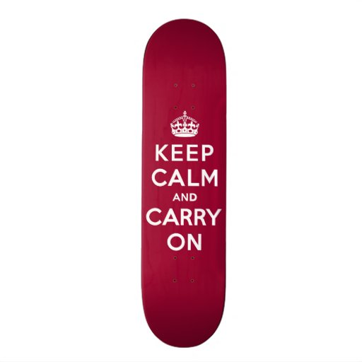 Crimson Red Keep Calm and Carry On (white text) Skate Boards