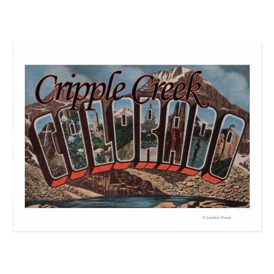 Cripple Creek, Colorado - Large Letter Scenes Postcard