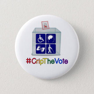 #CripTheVote button, 2 1/4-inch, round 6 Cm Round Badge