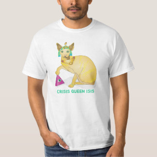 Crisis Queen Isis Shirts