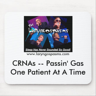CRNAs -- Passin' GasOne P... Mouse Mat