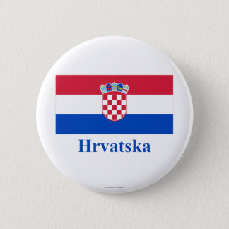 Croatia Flag with Name in Croatian 6 Cm Round Badge