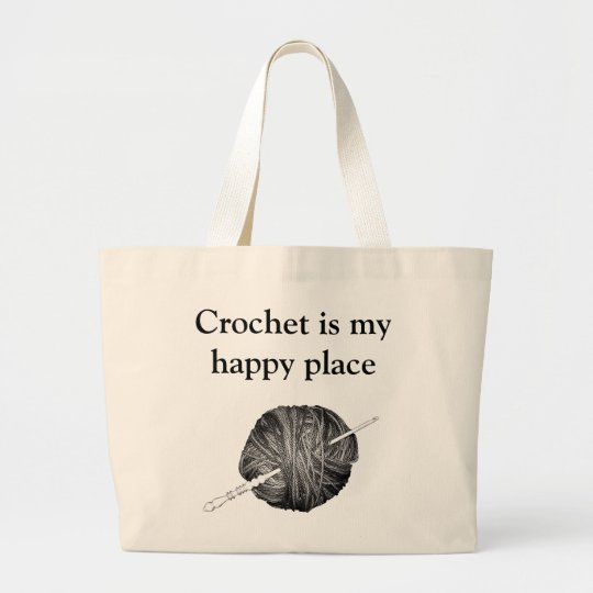 Crochet is my happy place - personalised large