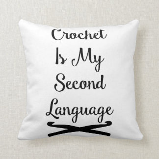 Crochet is my second language throw pillow
