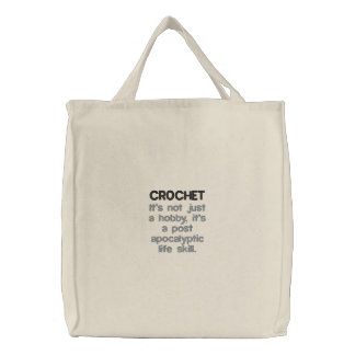 Crochet - Post Apocalyptic Life Skill Embroidered Tote Bag