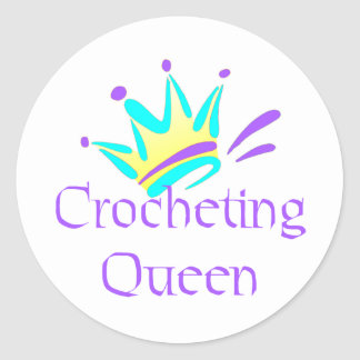 Crocheting Queen T-shirts and Gifts. Round Sticker
